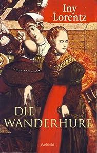 Die Wanderhure [Taschenbuch].