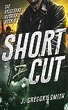 Short Cut (The Reluctant Hustler Book 2)