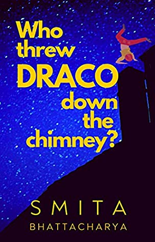 Who Threw Draco Down the Chimney? (Darya Nandkarni's Misadventures #3)