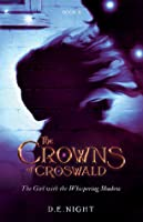 The Girl with the Whispering Shadow (The Crowns of Croswald, #2)