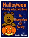 Halloween Coloring and Activity Book The Underground Toy Society