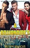 A Billionaire's Slave: Gay and Bisexual MMF Threesome Billionaire Romance