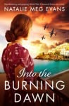 Into the Burning Dawn