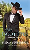 If the Boot Fits (Cowboys of California #2)