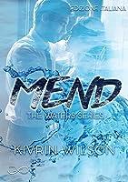 Mend: Waters Series Vol.2