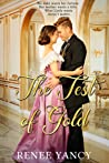 The Test of Gold (Hearts of Gold Series #1)