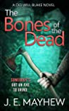 The Bones of the Dead (DCI Will Blake, #3)