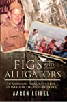 Figs and Alligators: An American Immigrant's Life in Israel in the 1970s and 1980s
