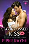 Our Star-Crossed Kiss (The Rooftop Crew, #4)