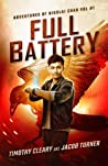 Full Battery (The Adventures of Nikolai Chan Book 1)