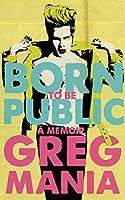 Born to Be Public