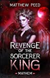 Revenge of the Sorcerer King: Mayhem