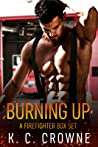 Burning Up: Firefighter Contemporary Romance Series Box Set