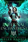 Infernal Enchantment (Firebrand, #2)