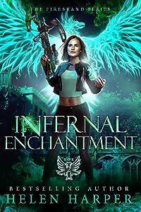 Infernal Enchantment (Firebrand, #2)