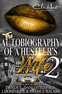 The Autobiography Of A Hustler's Wife 2