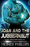 Joan and the Juggernaut (Alien Abduction #10)