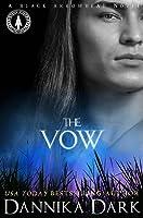 The Vow (Black Arrowhead, #1; Mageriverse #15)