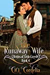 The Runaway Wife (Brides of Little Creede, #4)