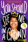 Book cover for You Should See Me in a Crown