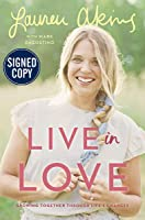 Live in Love - Signed / Autographed Copy
