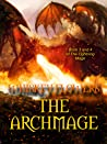 The Archmage (The Lightning Mage, # 3-4)
