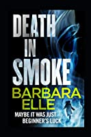 Death In Smoke (The Cape Mysteries)