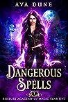 Dangerous Spells: Renfurt Academy of Magic Year One (Cass Anka #1)
