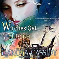 Witches Get Stitches (Witchless in Seattle #9)