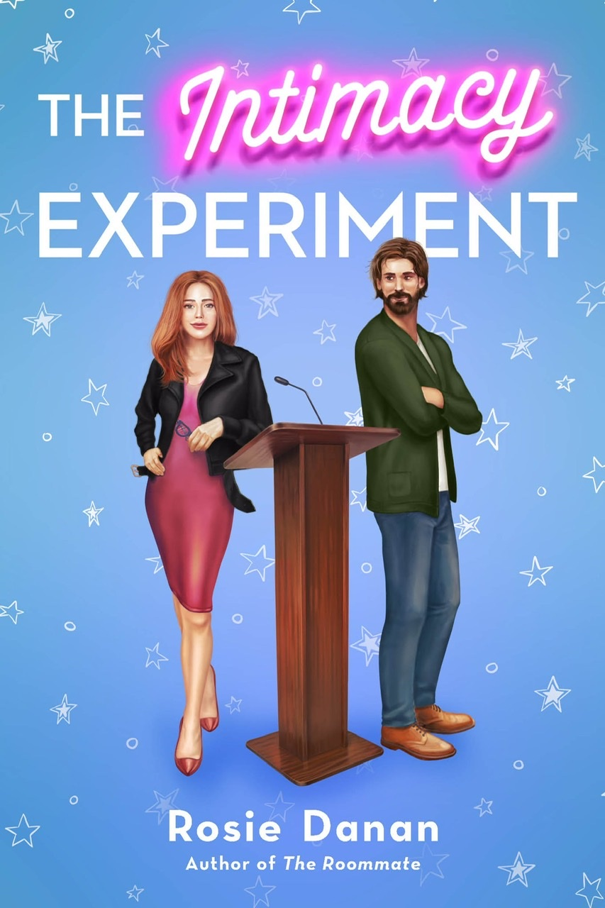 The Intimacy Experiment (The Roommate, #2) by Rosie Danan