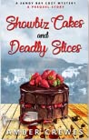 Showbiz Cakes and Deadly Slices