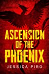 Ascension of the Phoenix (The Phoenix Trilogy, #1)