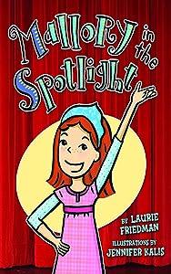 #14 Mallory in the Spotlight (Mallory: 14)