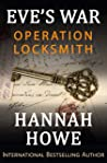 Operation Locksmith: Eve's War (The Heroines of SOE Book 2)