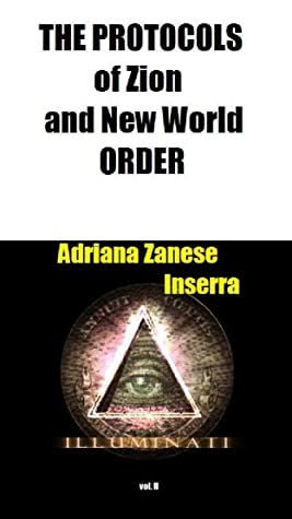 The Protocols of Zion and New World Order vol. 2: 1905 Domination Plan accomplished (The Protocols and NWO 2)