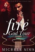The Fire God Tour (Moore Family Saga)