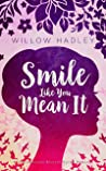 Smile Like You Mean It (Charlotte Reynolds, #1)