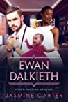 Ewan Dalkeith (A Search For Marriage, #9)