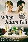 When Adam Fell (Foothills Pride #4)