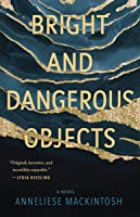 Bright and Dangerous Objects