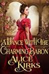 A Dance With the Charming Baron