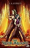 The Silver Alliance (Legends of Trianon: Valana, #3)