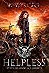 Helpless (Steel Demons MC #5)