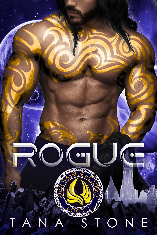 Rogue (Alien Warrior Academy, #1)
