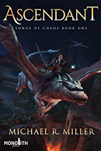 Ascendant (Songs of Chaos #1)