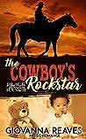 The Cowboy's Rockstar (Black Meadow Ranch, #2)