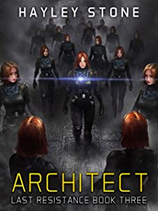 Architect (Last Resistance Book 3)