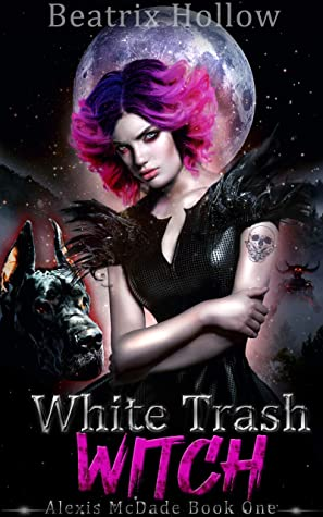 White Trash Witch (Alexis McDade #1)