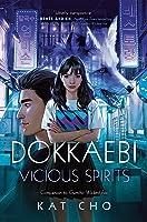 Dokkaebi: Vicious Spirits (Gumiho, #2)