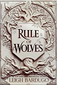 Rule of Wolves (King of Scars Duology, #2)